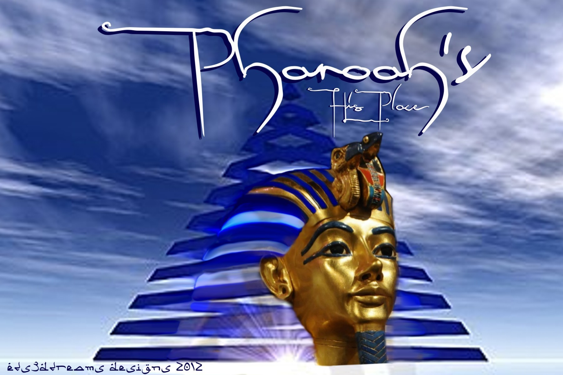 Pharaoh's...His Place